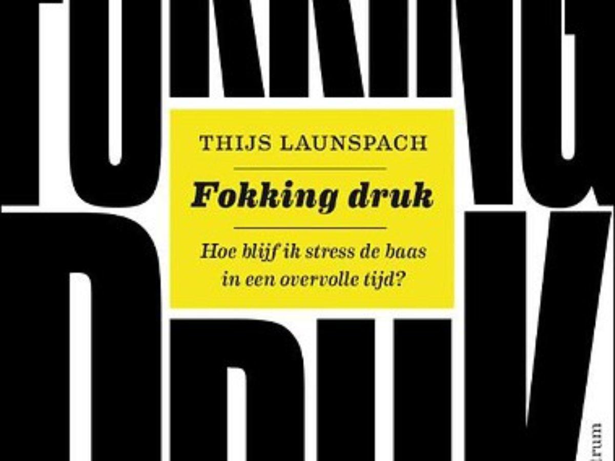 In gesprek met Thijs Launschpach over 'Fokking druk'